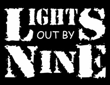 Lights Out By Nine